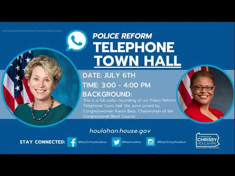 Police Reform Telephone Town Hall 07.06.2020