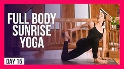 10 min SUNRISE Full Body Yoga – Day #15 (FULL BODY MORNING YOGA)