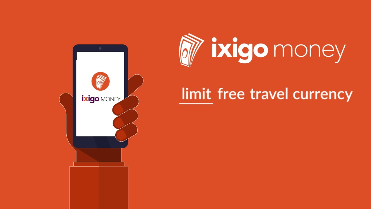 ixigo Money - No limit travel currency