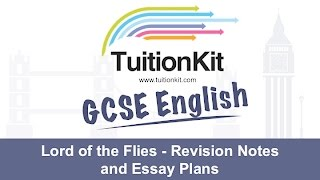 Lord of the Flies - Revision Notes and Essay Plans