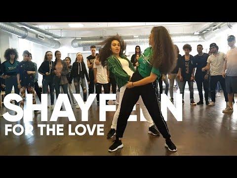 Shayfeen - For The Love | Dance Choreography