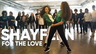 Shayfeen - For The Love | Dance Choreography
