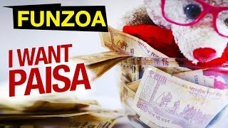 I Want Paisa Paisa Paisa | Funny Hindi Song On Money | Mimi Teddy | Funzoa