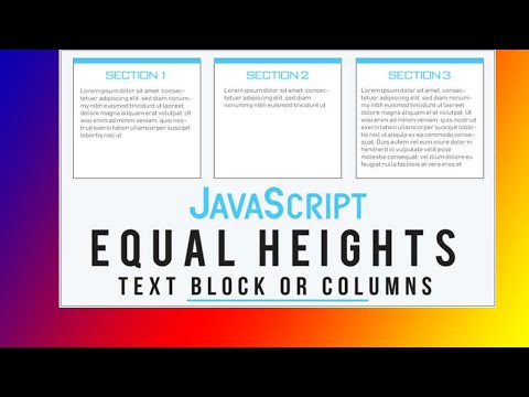 Equal Height Columns With CSS And JavaScript | Equal Heights Layout