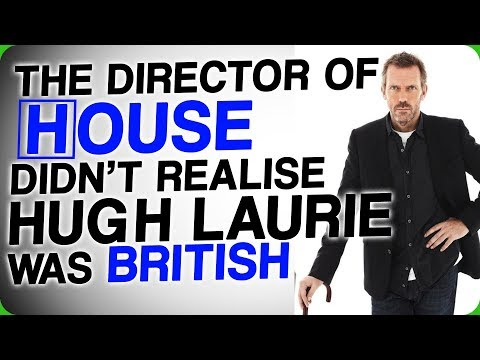 The Director of 'House' Didn't Realise Hugh Laurie was British