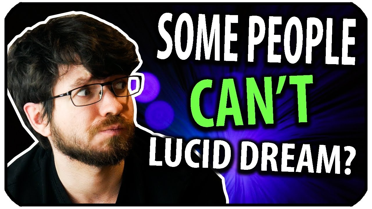 Are There Some People Who Just CAN'T Lucid Dream?