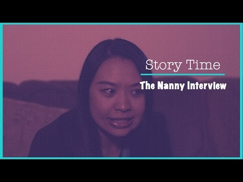 Story Time - The Nanny Interview