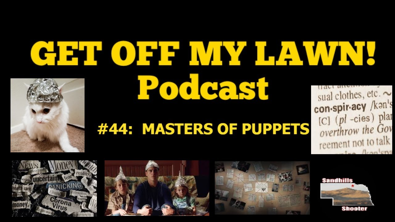 GET OFF MY LAWN! Podcast #044:  MASTERS OF PUPPETS