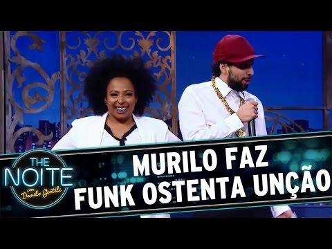 The Noite (27/06/16) - Murilo Faz Funk Ostenta Unção