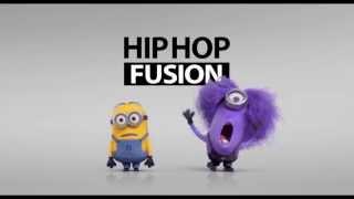 Hip Hop Fusion (Minions Intro)