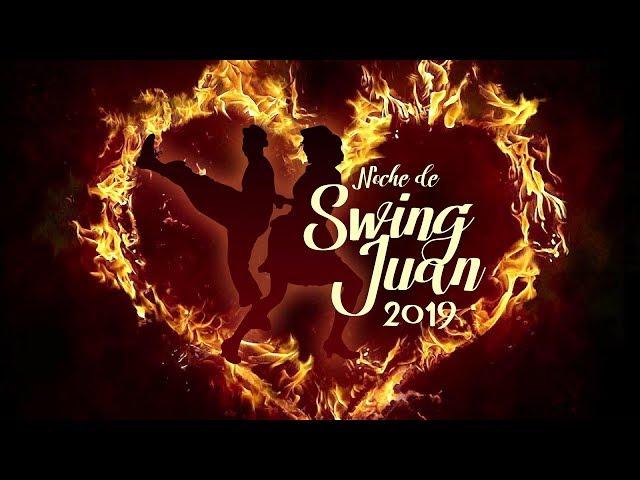 Noche de Swing Juan 2019 | Swing en Logroño