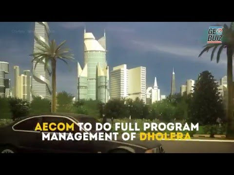 AECOM bets big on Dholera Smart City in India