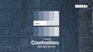 Bream - Controllers (Blinders Remix)