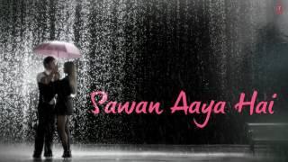 Download Mohabbat Barsa Dena Tu Saawan Aaya Hai Full Song with LYRICS Arijit Singh