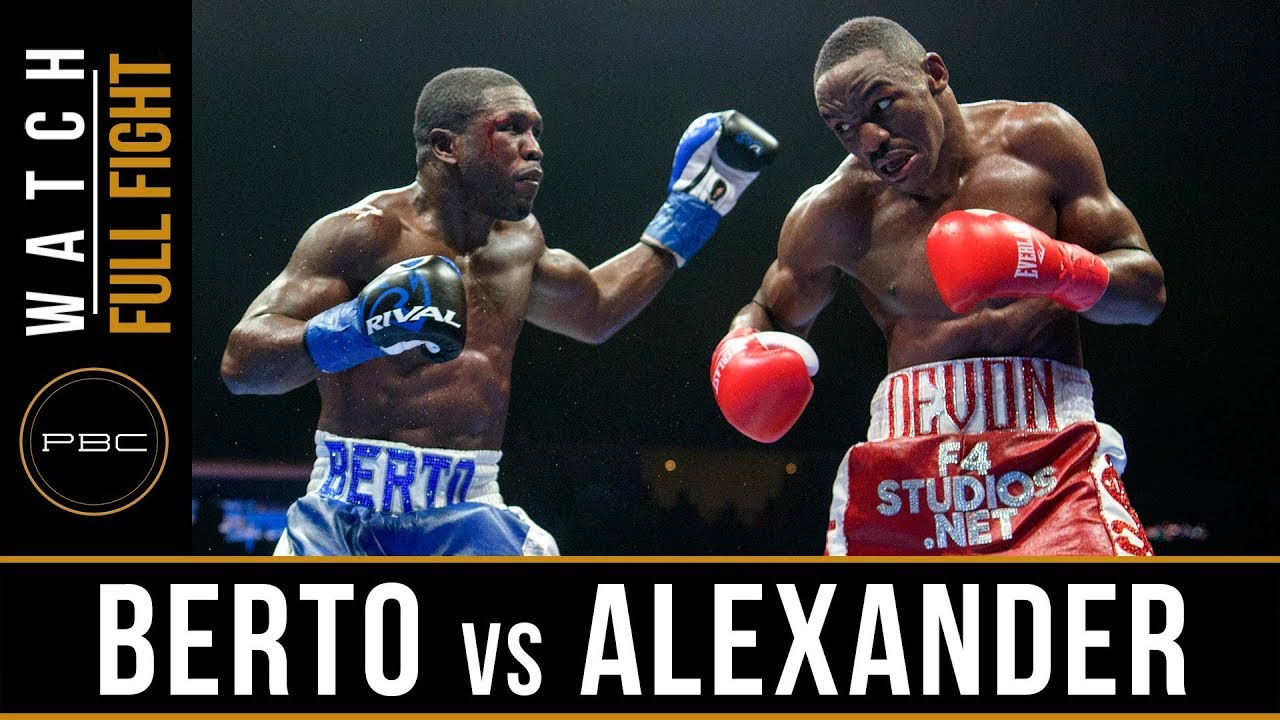 Berto vs Alexander Full Fight: August 4, 2018