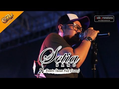 [New Video Live] Setia Band - Bento [Iwan Fals Cover] | DND Show Banyumas 16 September 2017