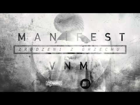 Manifest feat. VNM - Zrodzeni z grzechu (prod. Manifest) [Official Audio]