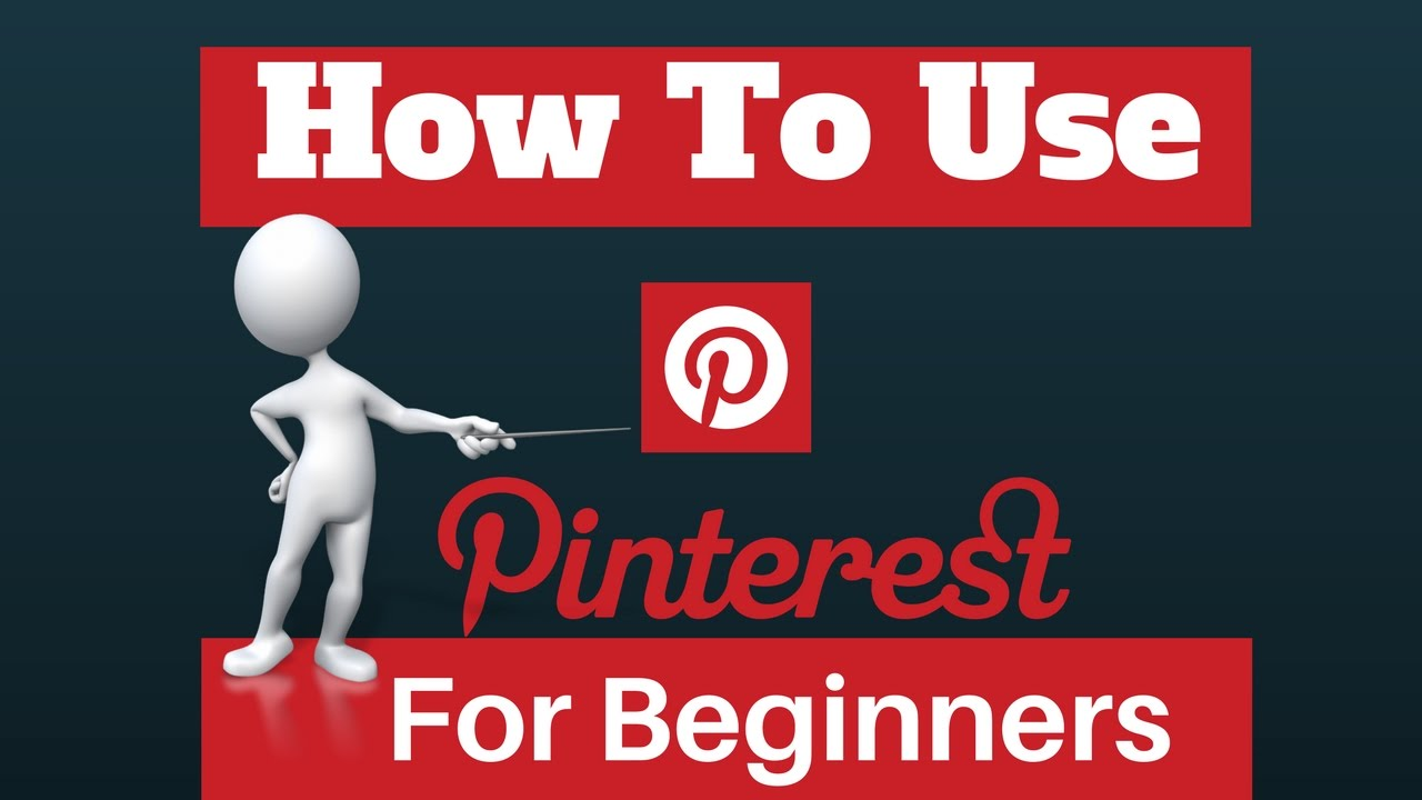how to use pinterest for beginners a 2017 tutorial youtube