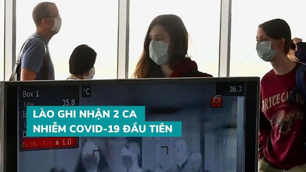 Lào ghi nhận 2 ca nhiễm virus corona đầu tiên