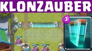 KLONZAUBER - im Blickpunkt || CLASH ROYALE || Let's Play CR [Deutsch/German HD+]