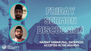 Hazrat Usman (RA), Sacrifices accepted in the Heavens