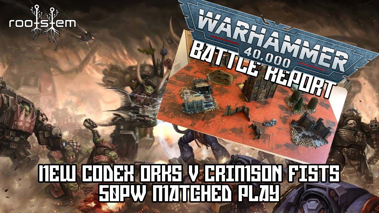 New Codex Orks Battle Report