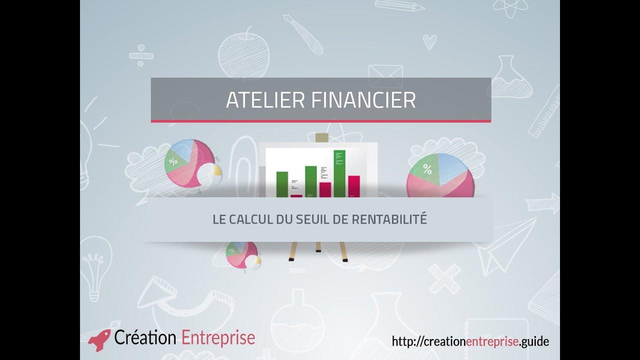 Calcul Du Seuil De Rentabilite Formation Video Financier 2 Youtube