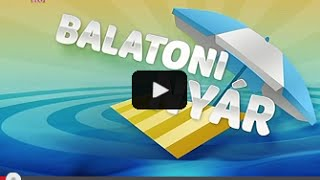M1 BALATONI NYÁR c. műsor 2013.07.20.