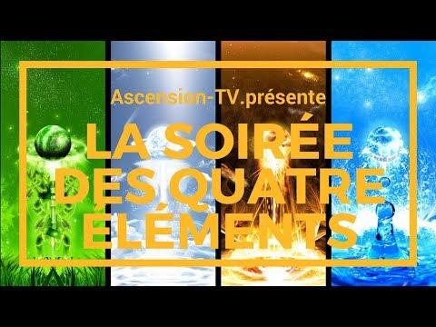 """[ASCENSION-TV] EMISSION SURPRISE : """"La Soirée des 4 éléments"""" le 15/03/2018 à 21h"""