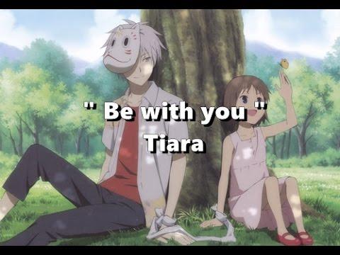 Be with you - Tiara [Lyrics]