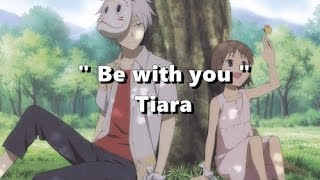 Be with you - Tiara [Lyrics]