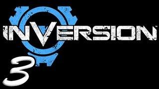 Inversion Part 3 [HD] Walkthrough Playthrough Gameplay Xbox360/PS3/PC