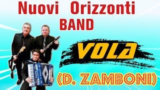 Vola (D. Zamboni) • Nuovi Orizzonti BAND