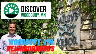 Bailey's Arbor - Woodbury, MN Neighborhoods