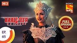Baalveer Returns - Ep 65 - Full Episode - 9th December 2019