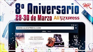8º Aniversario de Aliexpress ◊ Marcos Reviews