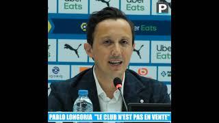 """Pablo Longoria : """"Pour le moment, l'OM n'est pas en vente"""""""