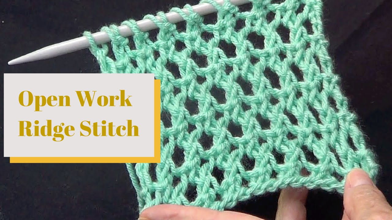 Open Work Ridge Stitch - YouTube