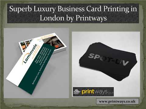 Superb Luxury Business Card Printing In London By Printways Youtube