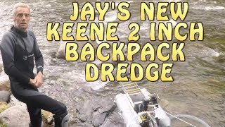 Jays  Brand New Keene 2 inch Backpack Dredge + Cold Water Dredging with Wetsuit HeaterEp.01 Se.02