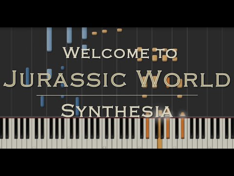 Welcome to Jurassic World - Main Theme from The Jurassic Movies - Synthesia