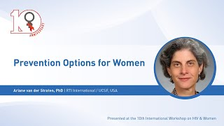 Prevention Options for Women - Ariane van der Straten