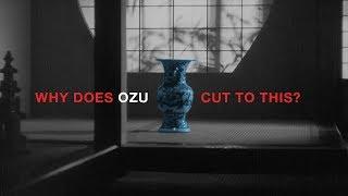 Why Did Ozu Cut To A Vase?