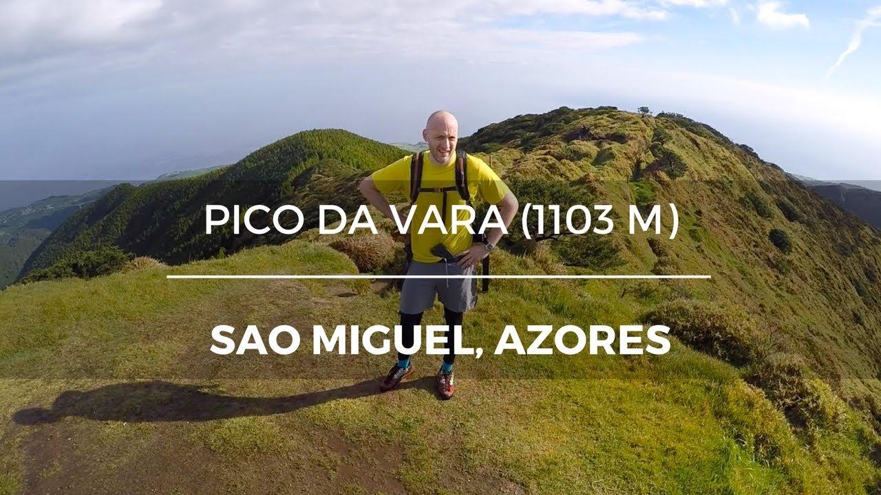 Pico Da Vara So Miguel Azores YouTube