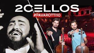 2Cellos #Pavarotti10