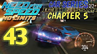 Need For Speed No Limits - Car series : Ichi Nissan Chapter 5 | Episode 43