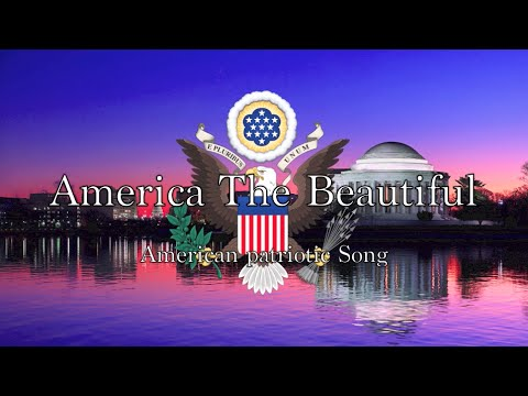 American Patriotic Song: America the Beautiful