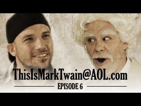 Mark Twain meets EpicLLOYD - ThisisMarkTwain@aol.com - Episode 6