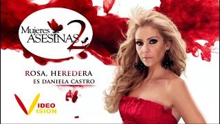 Mujeres Asesinas 2   ROSA HEREDERA (videovision) thumbnail