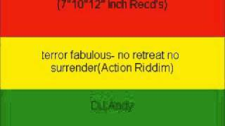 terror fabulous- no retreat no surrender(Action Riddim)